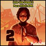 Into the Dead 2 APK