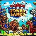 Towerlands Para Hileli MOD APK indir v1.13