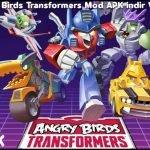 Angry Birds Transformers Mod APK indir V2.10.0