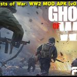 Ghosts of War: WW2 MOD APK [v0.2.7]