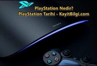 PlayStation nedir? Hayatımıza ne zaman girdi?