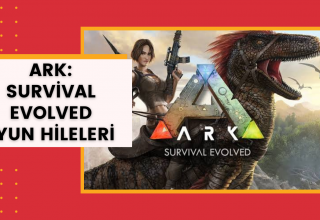 Ark: Survival Evolved Oyun Kodları ve Hileleri