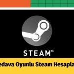 Bedava Oyunlu Steam Hesapları | Ücretsiz Guardsız Steam Hesaplar